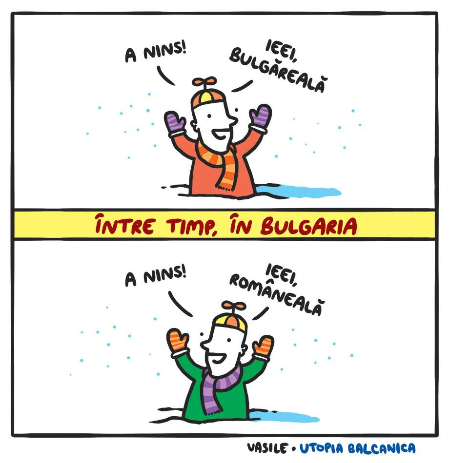 Copil fericit: A nins, ieei, bulgăreală! ÎNTRE TIMP ÎN BULGARIA Copil fericit: A nins, ieei, româneală!